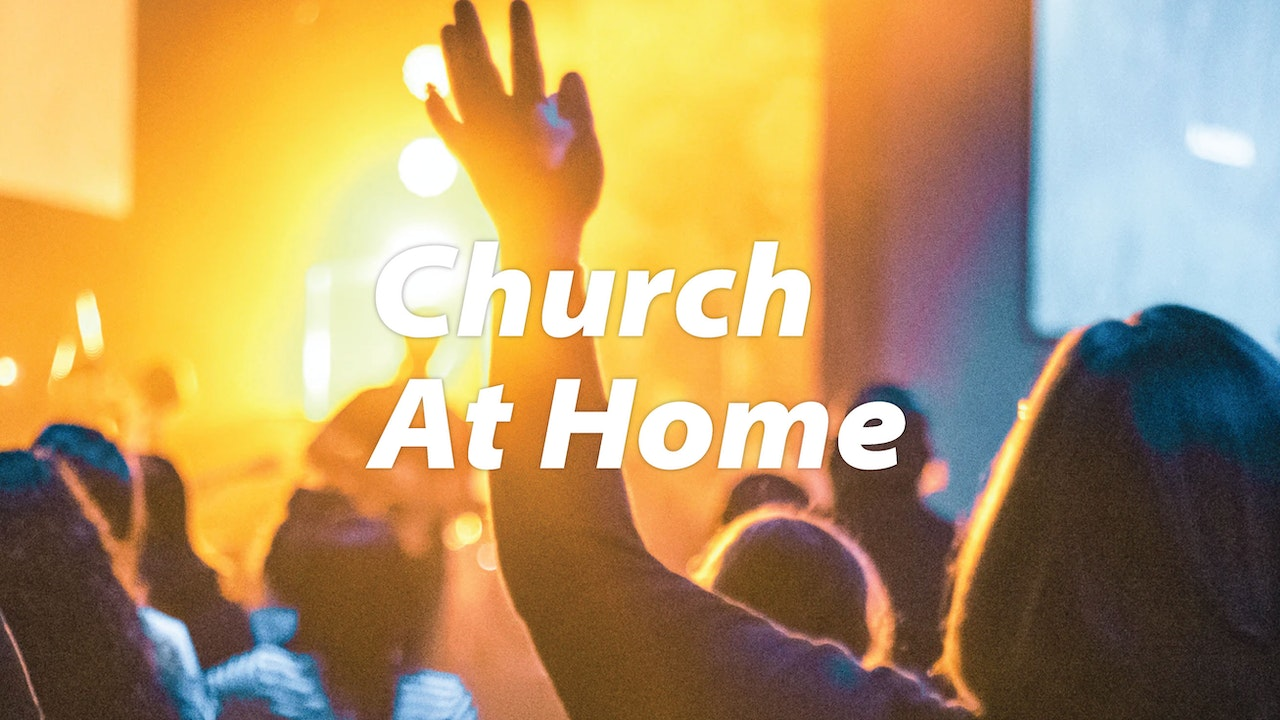 Church At Home - 20 December 2020