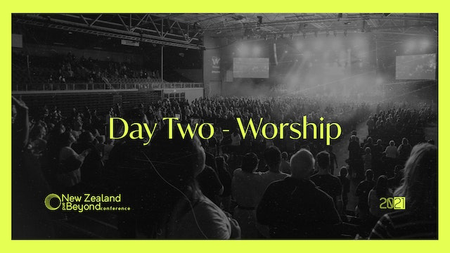 DAY TWO - Worship