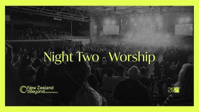 NIGHT TWO - Worship