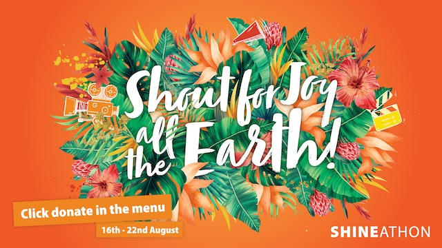 Shout for Joy all the Earth - Psalm 100