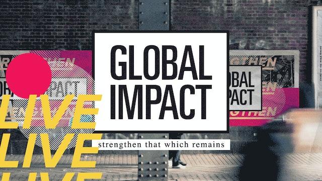 LIVESTREAM Global Impact 2021 - Night One - Part 4