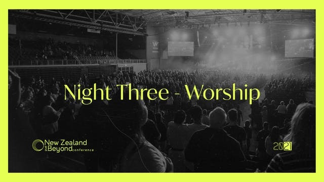 NIGHT THREE - Worship