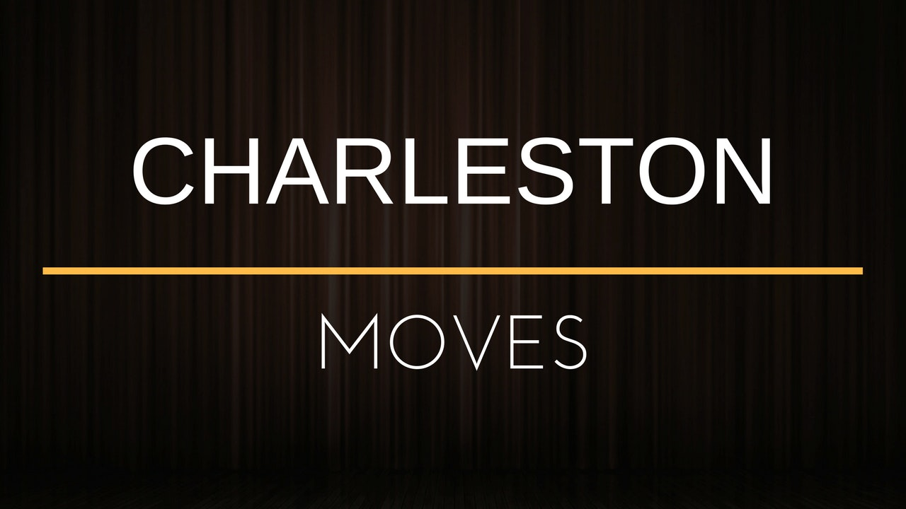 Moves - Charleston