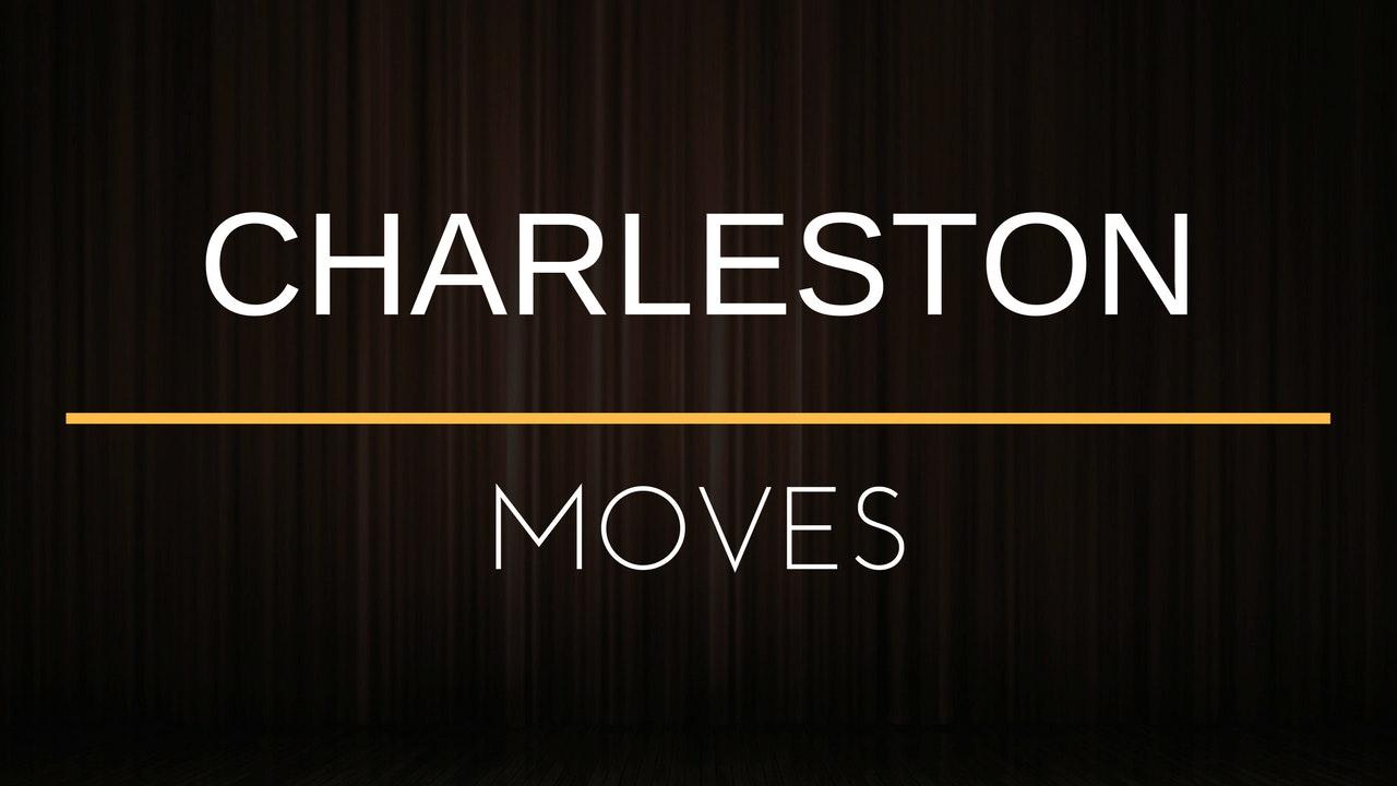 Moves - Charleston