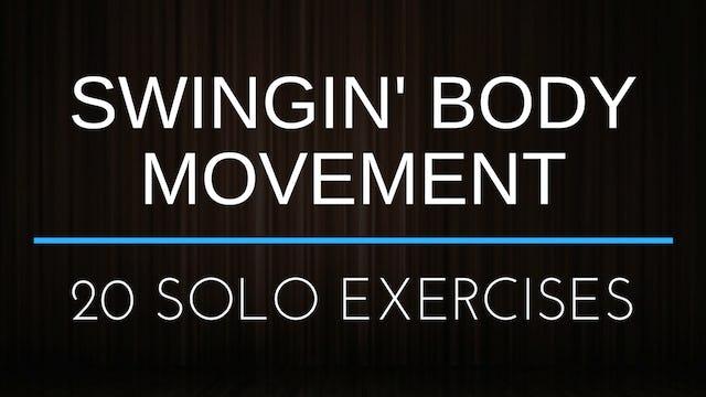 Swingin' Body Movement - Full Workout *