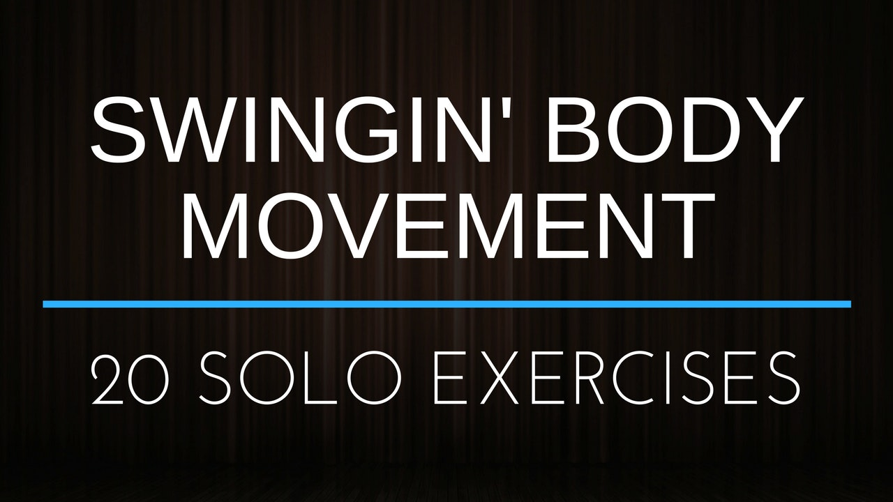 Swingin' Body Movement - Full Workout *