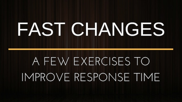 Fast Changes