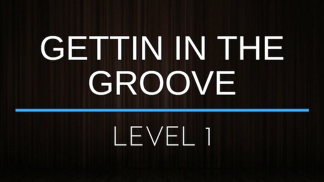 Gettin' in the Groove