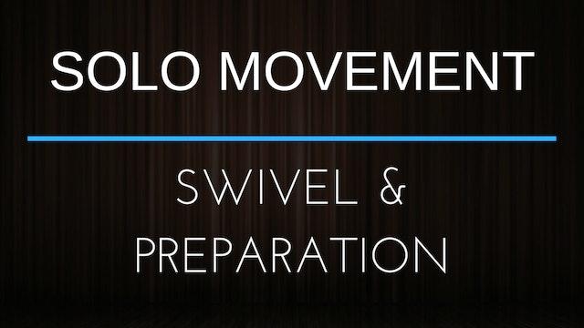Body Movement Exercise - Swivel & Prep