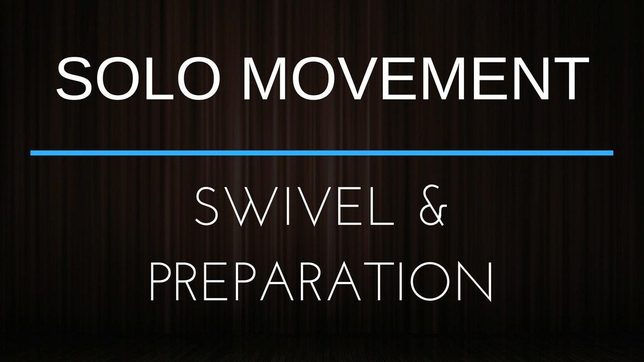 Body Movement Exercise - Swivel & Prep