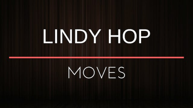 Moves - Lindy Hop