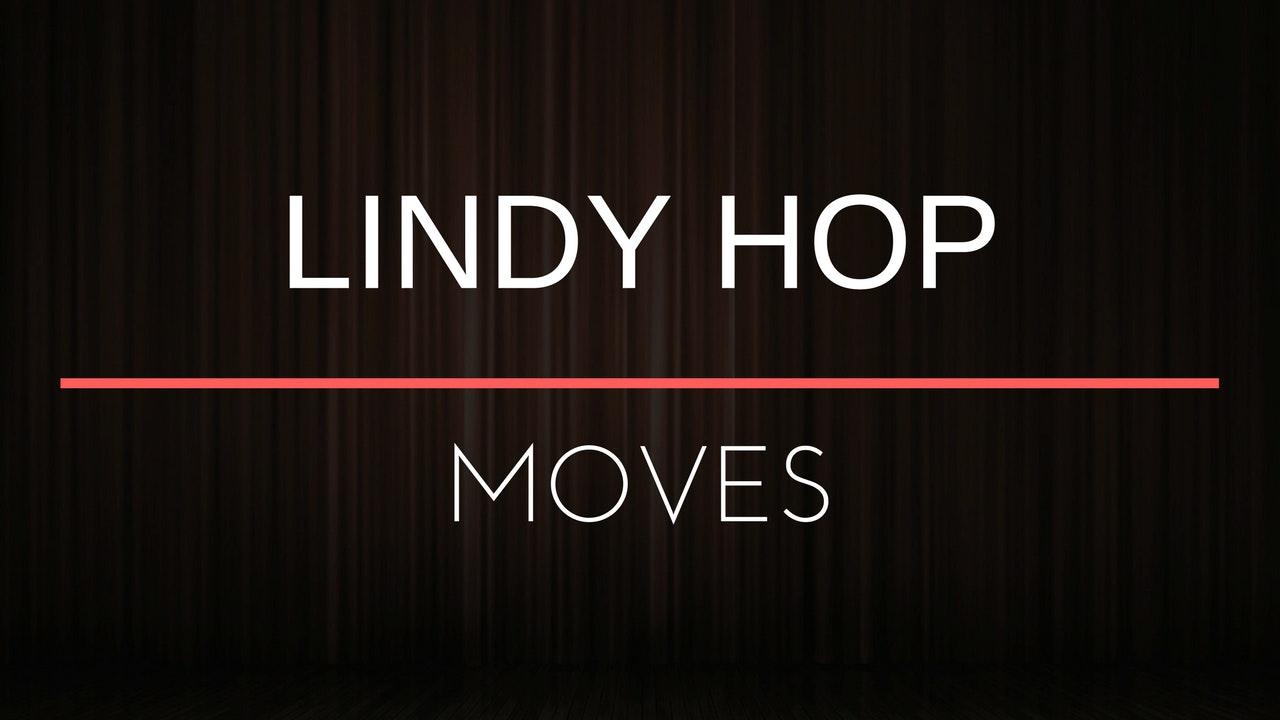 Moves - Lindy Hop