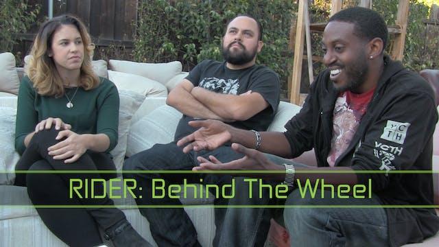 Behind the Wheel - RIDER Series