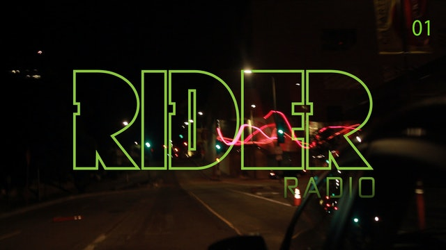 RIDER RADIO | Volume 01