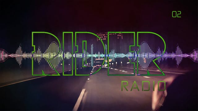 RIDER RADIO | Volume 02