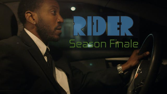 RIDER | Season Finale