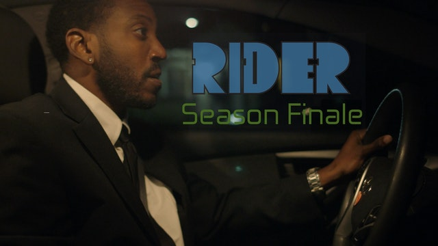 RIDER   Season Finale