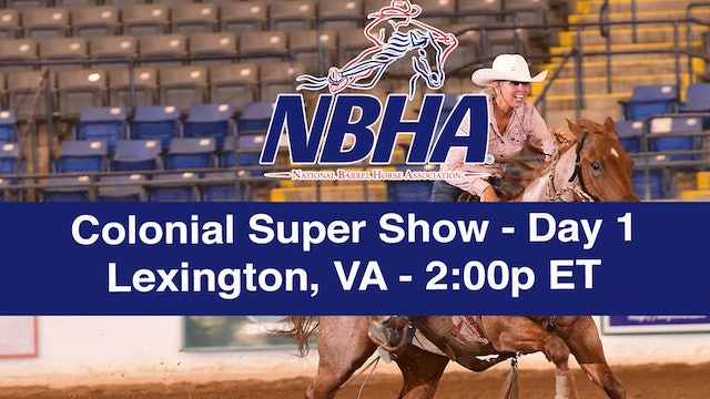 2019 NBHA Colonial Super Show - Lexington - Day 1