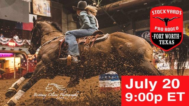 July 20th, 2019 Stockyards Pro Rodeo LIVE