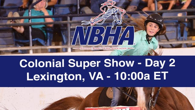 2019 NBHA Colonial Super Show - Lexin...