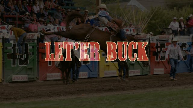 Let'Er Buck: A Documentary Film