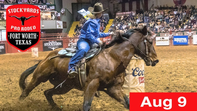 August 9th, 2019 Stockyards Pro Rodeo LIVE