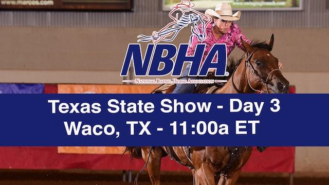 2019 NBHA Texas State Show - Waco, TX - Day 3