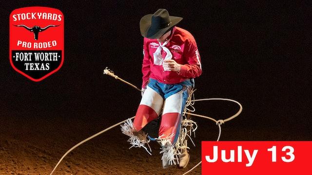 July 13th, 2019 Stockyards Pro Rodeo LIVE