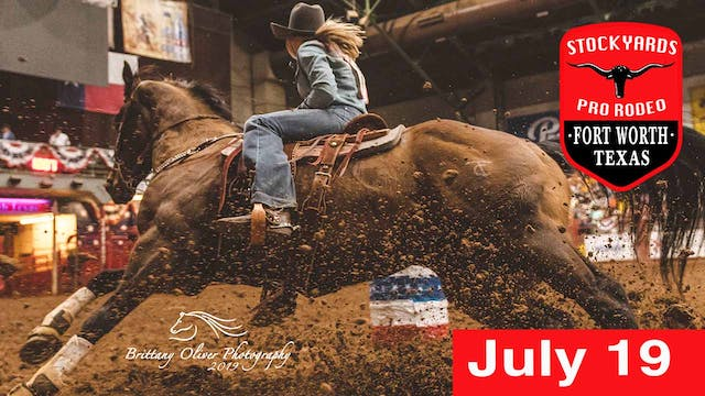 July 19th, 2019 Stockyards Pro Rodeo ...