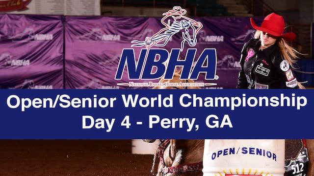 NBHA Open/Senior World Day 4 - Perry, GA