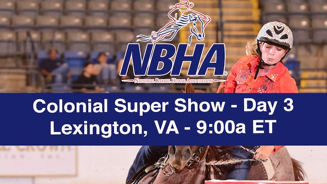 2019 NBHA Colonial Super Show - Lexington - Day 3