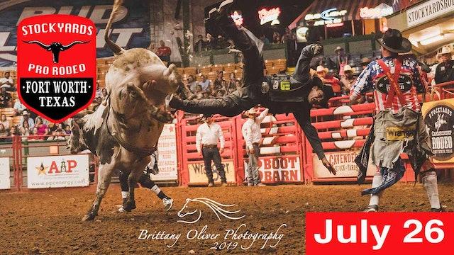 July 26th, Stockyards Pro Rodeo Pro LIVE