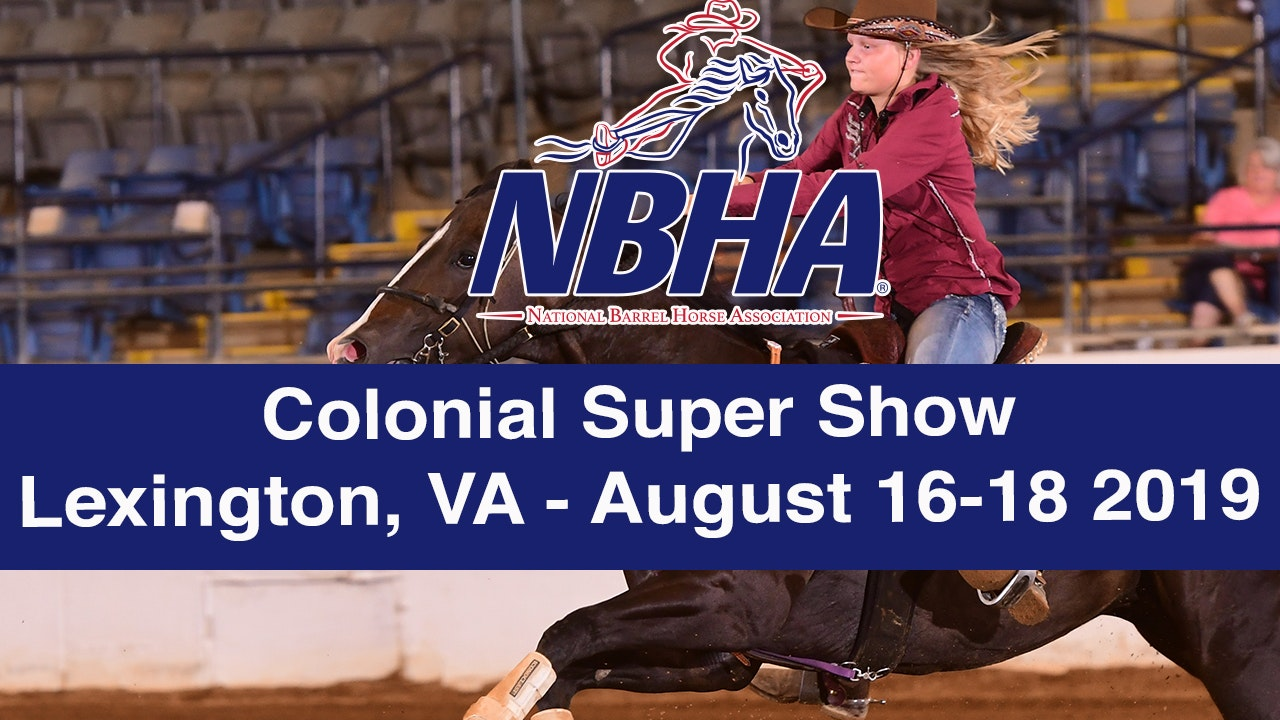 2019 NBHA Colonial Super Show - Lexington, VA