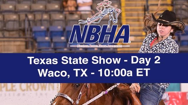 2019 NBHA Texas State Show - Waco, TX - Day 2