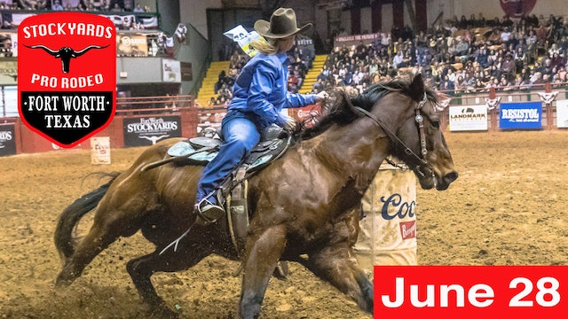 June 28th, 2019 Stockyards Pro Rodeo LIVE
