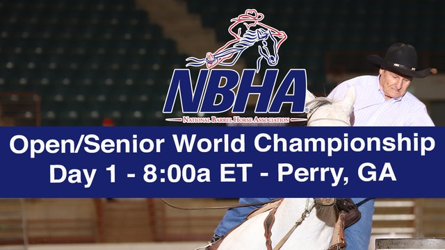 NBHA Open/Senior World Day 1 - Perry, GA