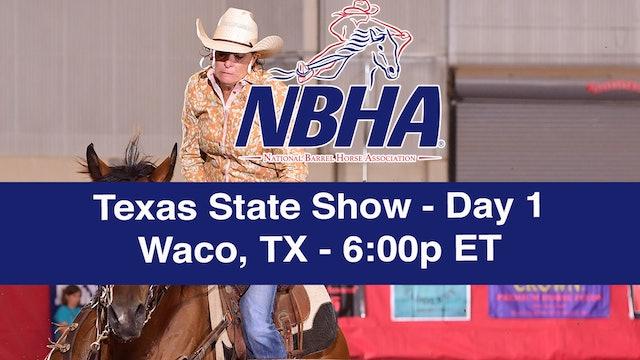 2019 NBHA Texas State Show - Waco, TX - Day 1