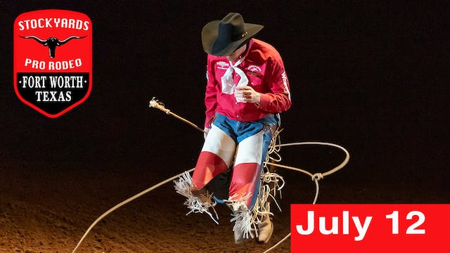 July 12th, 2019 Stockyards Pro Rodeo ...