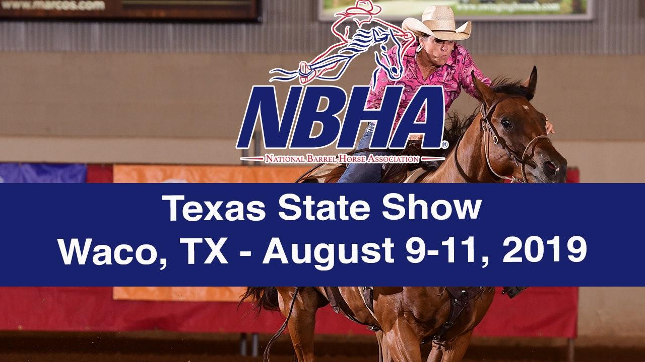 2019 NBHA Texas State Show - Waco, TX