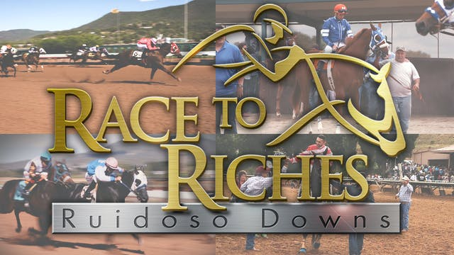 2019 Race to Riches - Ruidoso Downs Triple Crown