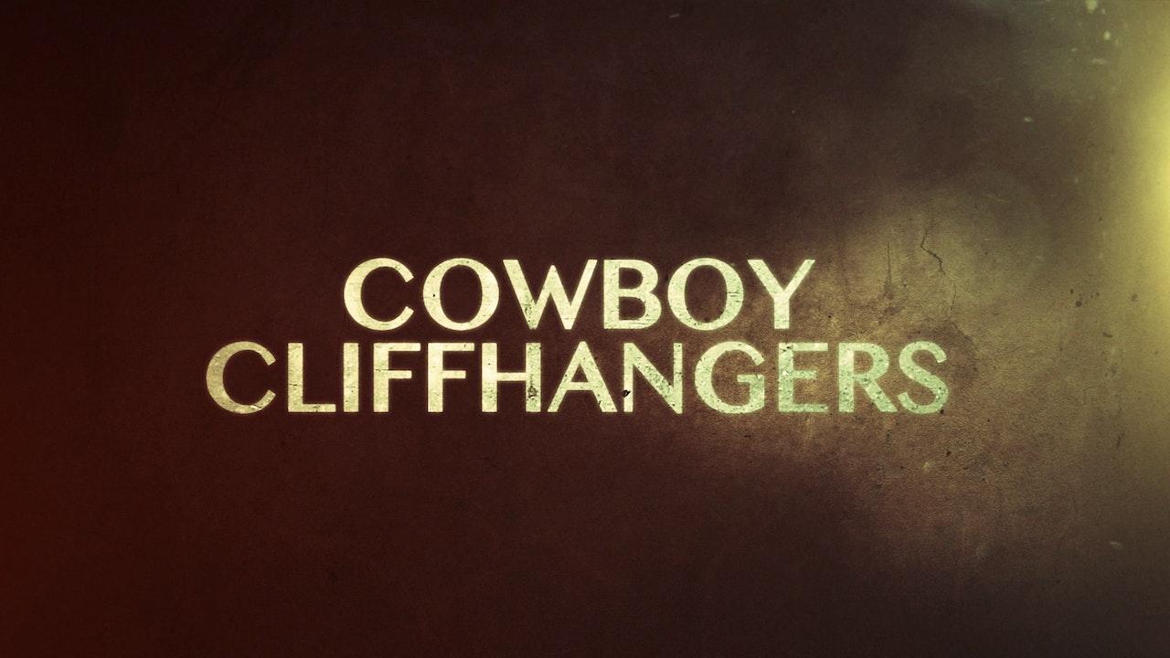 Cowboy Cliffhangers