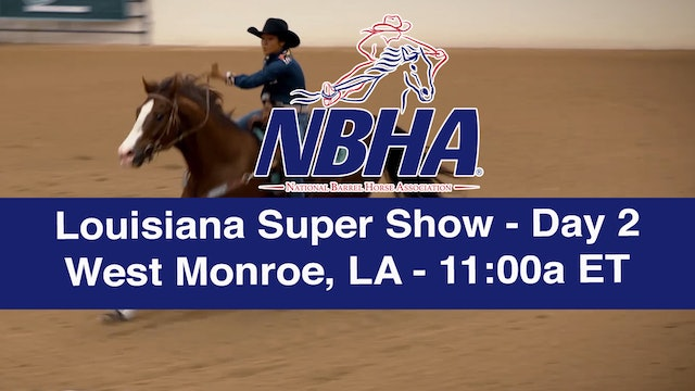 2019 NBHA Louisiana Super Show - Day 2
