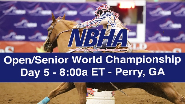 NBHA Open/Senior World Day 5 - Perry, GA