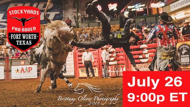 July 26th, 2019 Stockyards Pro Rodeo LIVE