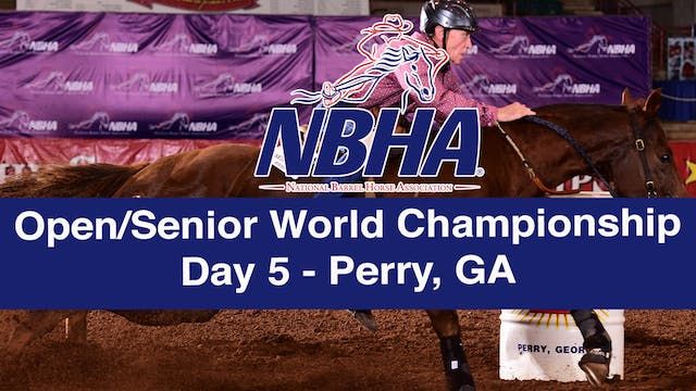 NBHA Open/Senior World Day 5 - Perry, GA