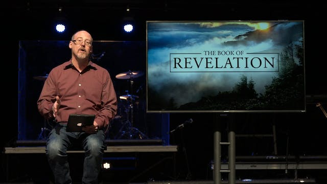 Revelation Study - Part 9 [March 18, ...