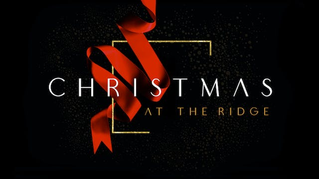 Christmas at The Ridge