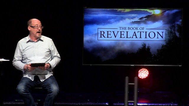 Revelation Study - Part 4 [November 10, 2019]