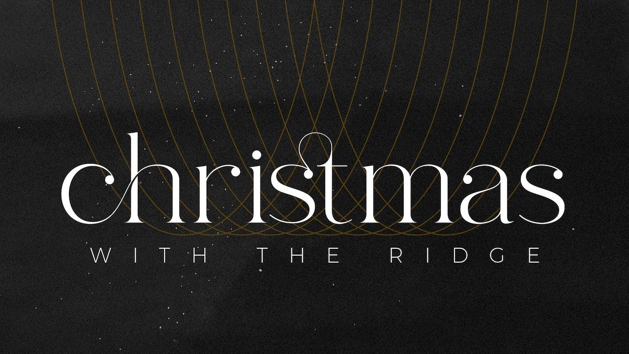Christmas with The Ridge