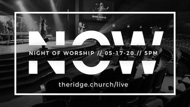 Night of Worship [May 17, 2020]
